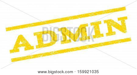 Admin watermark stamp. Text tag between parallel lines with grunge design style. Rubber seal stamp with unclean texture. Vector yellow color ink imprint on a white background.