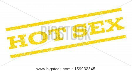 Hot Sex watermark stamp. Text tag between parallel lines with grunge design style. Rubber seal stamp with scratched texture. Vector yellow color ink imprint on a white background.