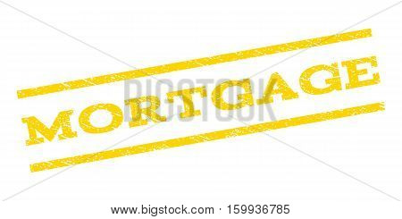 Mortgage watermark stamp. Text caption between parallel lines with grunge design style. Rubber seal stamp with dust texture. Vector yellow color ink imprint on a white background.