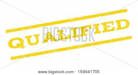 Qualified watermark stamp. Text tag between parallel lines with grunge design style. Rubber seal stamp with scratched texture. Vector yellow color ink imprint on a white background.
