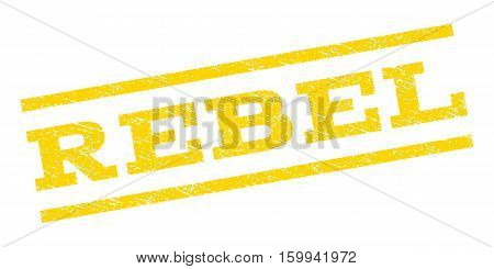 Rebel watermark stamp. Text caption between parallel lines with grunge design style. Rubber seal stamp with dust texture. Vector yellow color ink imprint on a white background.