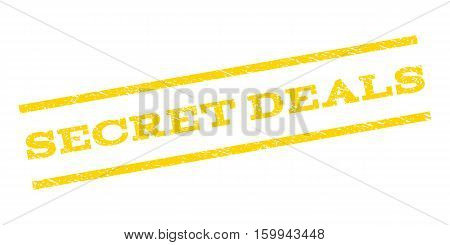 Secret Deals watermark stamp. Text tag between parallel lines with grunge design style. Rubber seal stamp with dirty texture. Vector yellow color ink imprint on a white background.