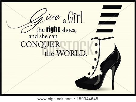 Fashion Woman shoe with quotes. Vector illustration.