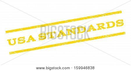 USA Standards watermark stamp. Text tag between parallel lines with grunge design style. Rubber seal stamp with scratched texture. Vector yellow color ink imprint on a white background.