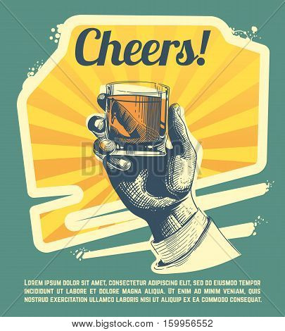 Hand with drink glass. Retro vector party poster. Cheers banner party, hand with strong whisky illustration