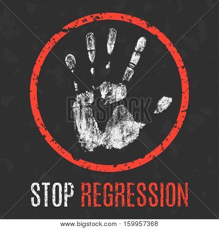 Conceptual vector illustration. Social problems of humanity. Stop recession sign.