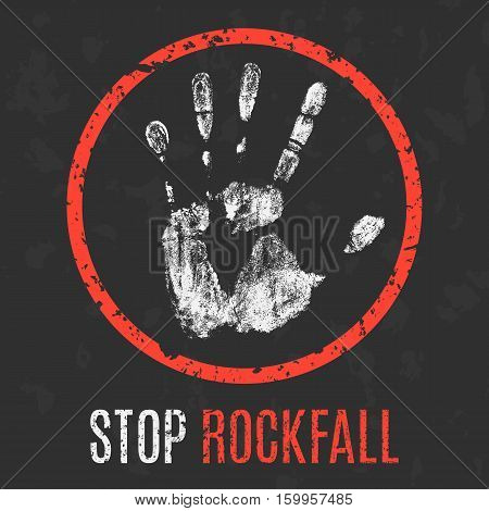 Conceptual vector illustration. Cataclysms. Stop rockfall sign.