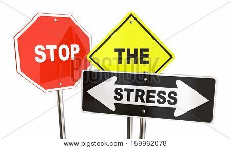 Stop the Stress Signs Anxiety Reduce Lower 3d Illustration