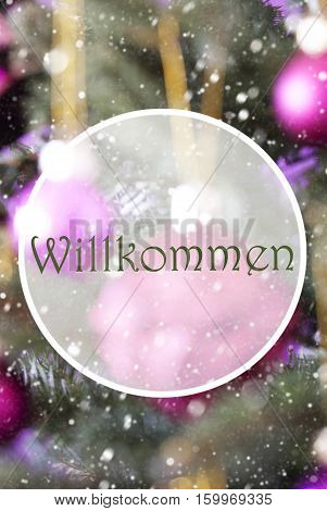 German Text Willkommen Means Welcome. Vertical Christmas Tree With Rose Quartz Balls. Close Up Or Macro View. Christmas Card For Seasons Greetings. Snowflakes For Winter Atmosphere.