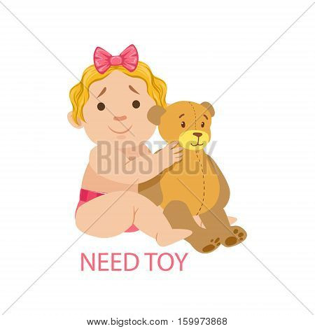Little Baby Girl In Nappy With Teddy Bear Needing A Toy, Part Of Reasons Of Infant Being Unhappy And Crying Cartoon Illustration Collection. Infancy And Parenthood Info Vector Drawings With Explanations Why Toddler Is Upset.