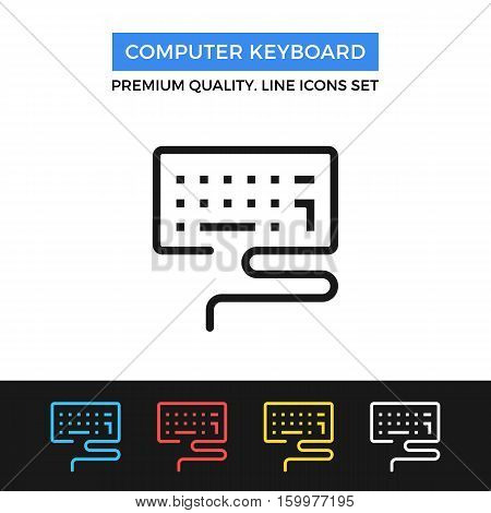 Vector computer keyboard icon. Input concepts. simple thin line icons set for websites, web design, mobile app, infographics