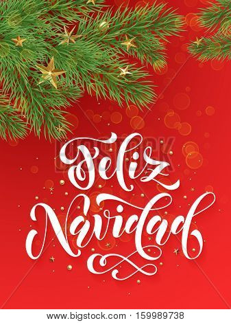 Spanish Merry Christmas Feliz Navidad text greeting calligraphy lettering. Decorative red background with golden Christmas ornament decorations of gold stars balls and Christmas tree branches