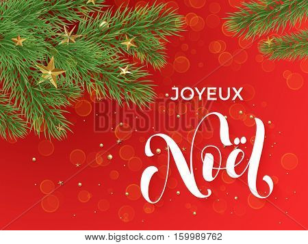 French Merry Christmas Joyeux Noel text calligraphy letteringdecorative red background with golden Christmas ornament decorations of gold stars balls and Christmas tree branches