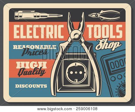 Electrical Tools Vintage Poster, Electricity Power And Energy Store Signboard. Vector Retro Design O