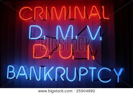 """neon sign series"" ""criminal, dmv, dui,bankruptcy"""