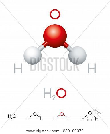 H2o. Water Molecule Model, Chemical Formula, Ball-and-stick Model, Geometric Structure And Structura
