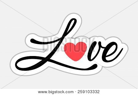 Love Sticker In Retro Style. Vector Illustration Isolated On White Background