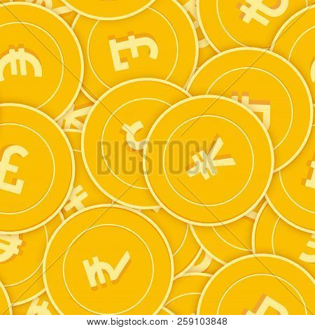 International Currencies Coins Seamless Pattern. Amazing Scattered Global Coins. Big Win Or Success