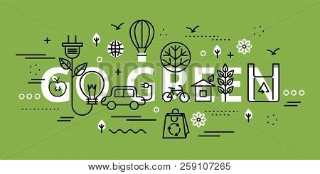 Modern Flat Thin Line Design Vector Illustration, Go Green Infographic Concept On Greenery Backgroun
