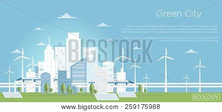 Vector Illustration Of Eco City Concept. Big Modern City Skyline In Flat Style With Place For Text.
