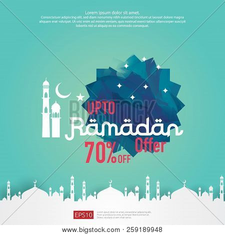 Ramadan Sale Offer Banner Design. Promotion Poster, Voucher, Discount, Label, Greeting Card Of Ramad