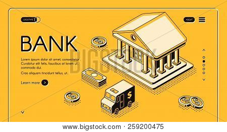 Bank And Money Isometric Thin Line Vector Illustration Of Dollar Money And Cash Cit Van. Business An
