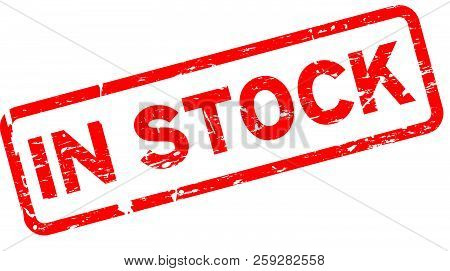 Grunge Red In Stock Word Square Rubber Seal Stamp On White Background