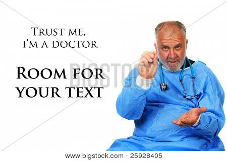 a doctor wants you to take your medicine. isolated on white with room for your text