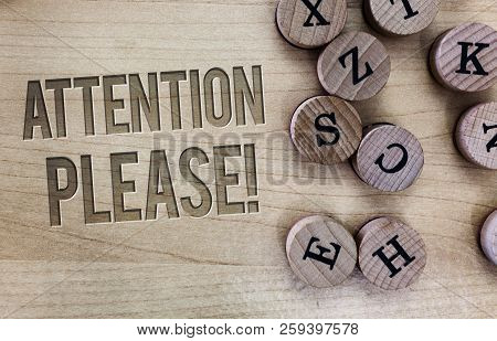 Conceptual Hand Writing Showing Attention Please. Business Photo Showcasing Asking People To Focus T