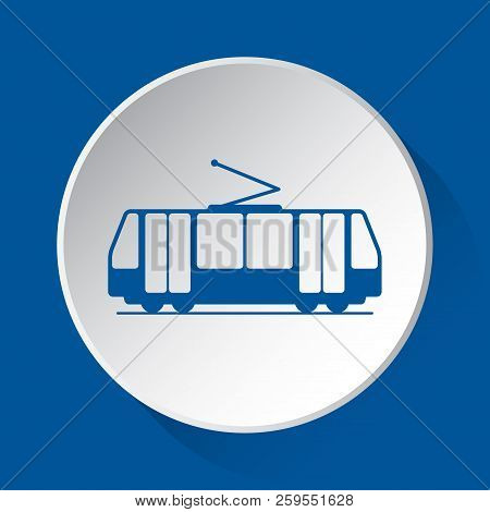 Tram, Streetcar - Simple Blue Icon On White Button With Shadow In Front Of Blue Square Background