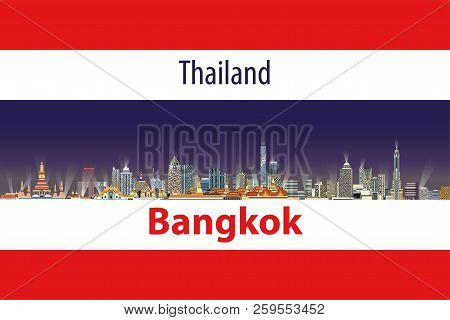 Vector Illustration Of Bangkok City Skyline With Flag Of Thailand On Background