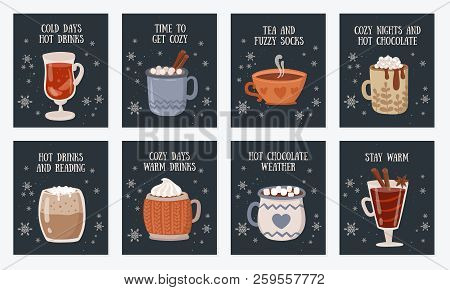 Vector Postcard Collection With Hot Drinks And Cozy Slogan In Flat Design. Hot Chocolate, Coffee, Co
