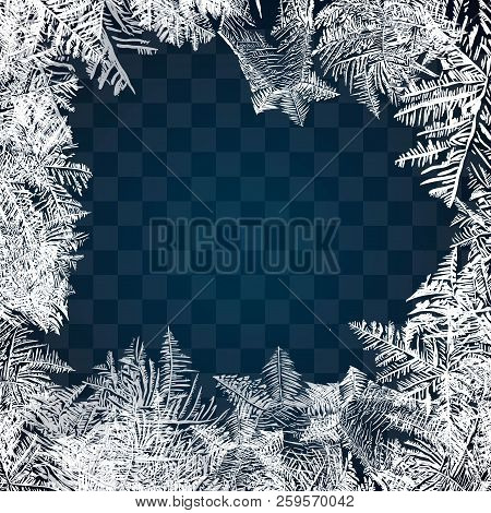 Frost Glass Pattern. Winter Frame On Transparent Background. Vector Christmas Illustration. Frozen W