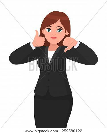 Businesswoman Showing Thumbs Up And Thumbs Down Gesture Or Sign With Hands. Good And Bad, Like And D