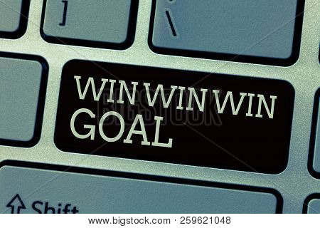 Conceptual Hand Writing Showing Win Win Win Goal. Business Photo Text Approach That Aims To Satisfy