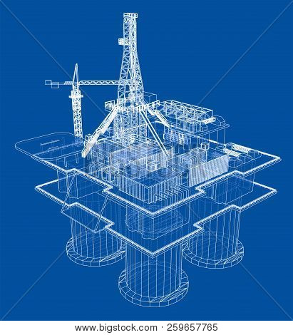 Offshore Oil Rig Drilling Platform Concept. Vector Rendering Of 3d. Wire-frame Style. The Layers Of