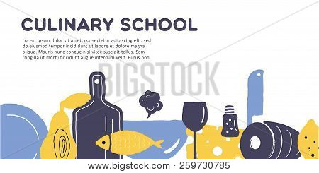 Culinary School Banner. Illustration Of Utensils And Food.