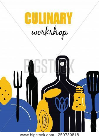 Culinary Workshop Banner. Illustration Of Utensils And Food.