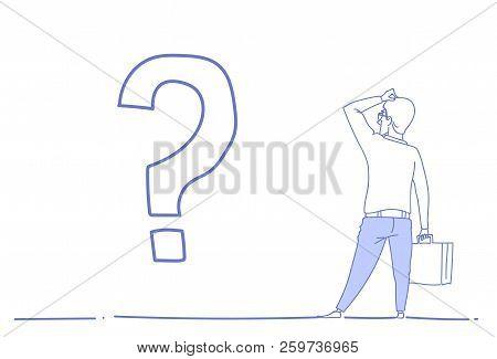 Businessman Question Mark Pondering Problem Concept Future Business Direction Strategy Sketch Doodle