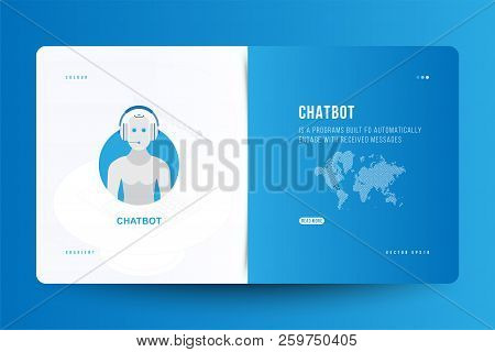Landing Page Design Template For Web Site With Icon Chatbot And Technology World Map On The Backgrou