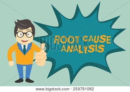 Text Sign Showing Root Cause Analysis. Conceptual Photo Method Of Problem Solving Identify Fault Or