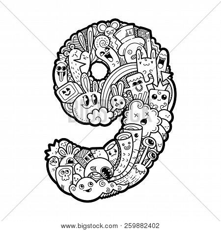 Number Nine. Hand Drawn Doodled Kids Numbers. Cute Monstred Numbers, Math Symbols. Vector Illustrati