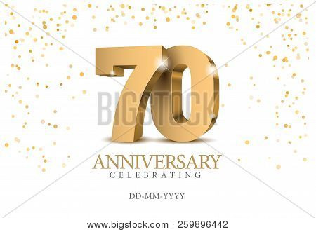 Anniversary 70. Gold 3d Numbers. Poster Template For Celebrating 70th Anniversary Event Party. Vecto