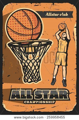 Basketball Sport Vector Retro Poster. All Star Championship, Basketball Player Club For Champions. M