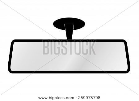 Rear View Mirror Of Passenger Car Windshield On White Background. Flat Style. Rear View Mirror Car D