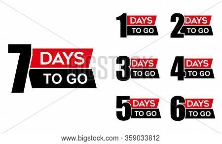 Number 1,2,3,4,5,6,7 Of Days To Go. Collection Badges Sale, Landing Page, Banner.vector Illustration
