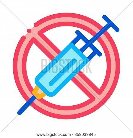 Injection Ban Icon Vector. Injection Ban Sign. Color Contour Symbol Illustration