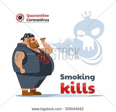 Poster Dangers Of Smoking. Coronavirus. Biker Man During Covid-19 Pandemic Coughing And Smoking A Ci