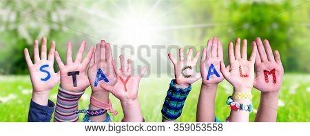 Children Hands Building Word Stay Calm, Grass Meadow