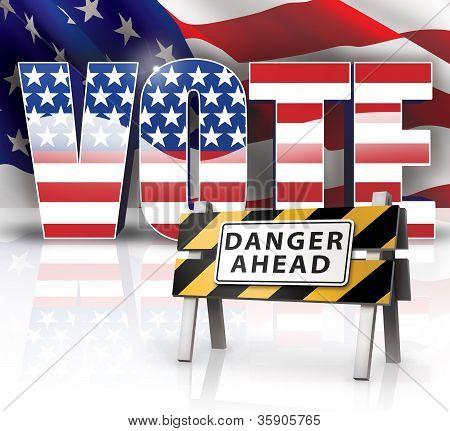 Vote Danger Ahead